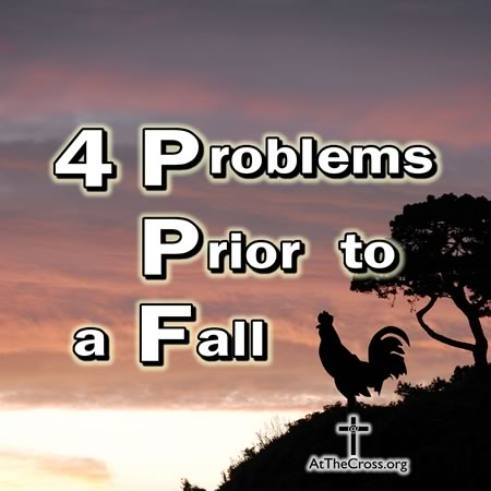 4 Problems Prior to a Fall / Peter denies Jesus