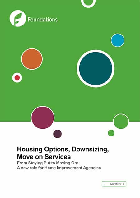 Foundations paper: Housing Options, Downsizing, Move on Services – From Staying Put to Moving On: A new role for Home Improvement Agencies image