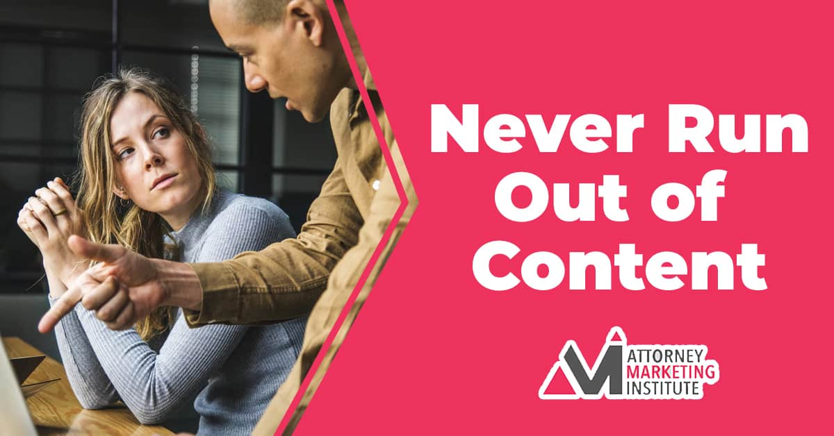 9: Never Run Out of Content