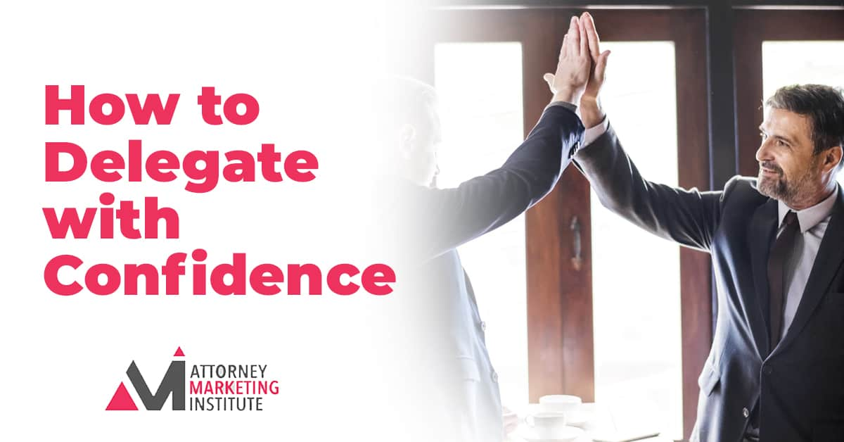 8: How to Delegate with Confidence