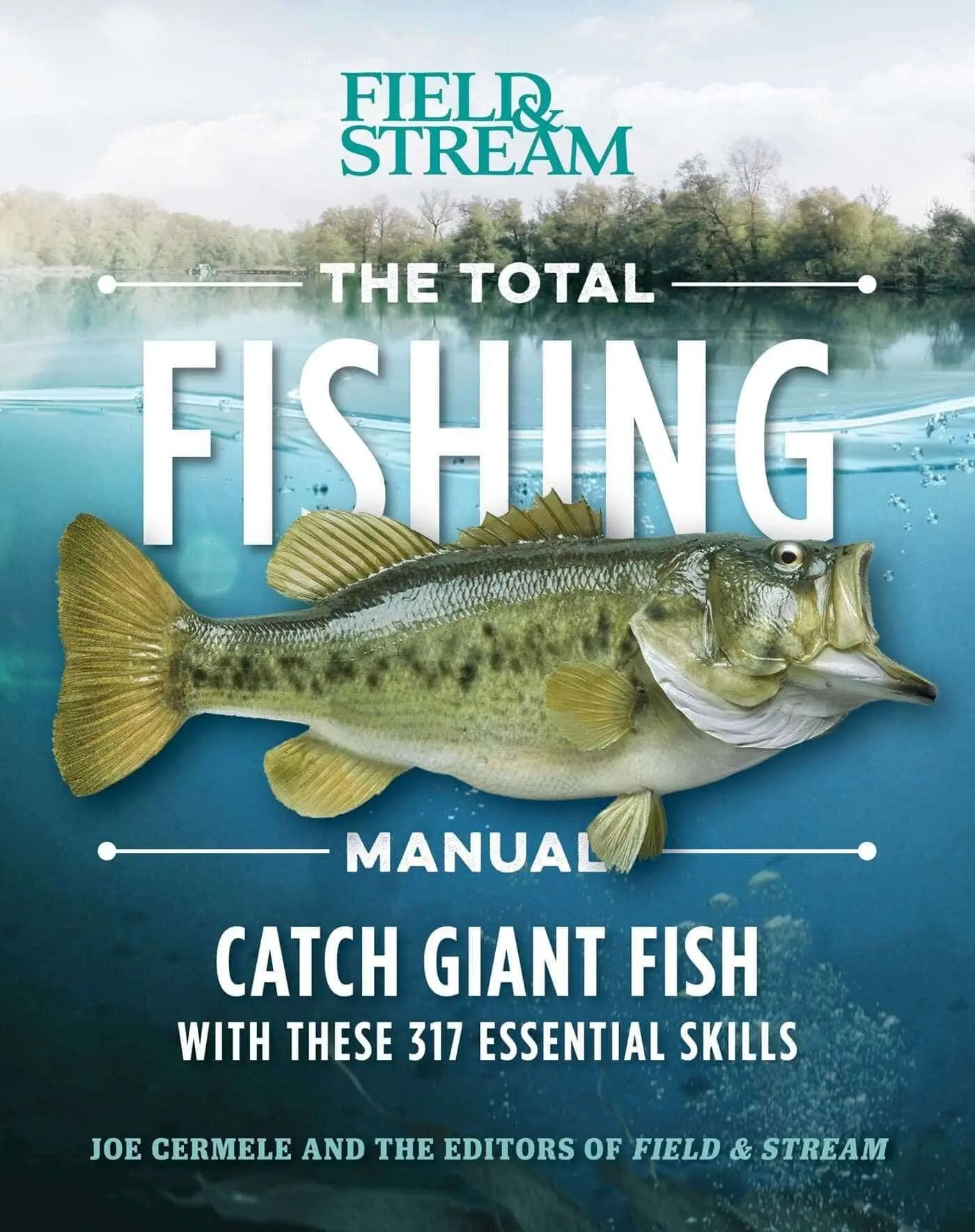The Total Fishing Manual (Paperback Edition)317 Essential Fishing