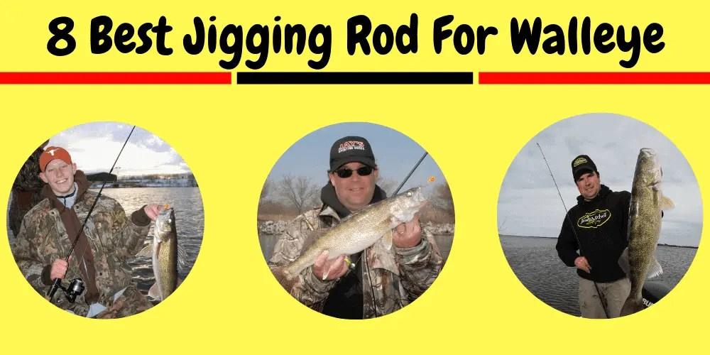Best Jigging Rod For Walleye