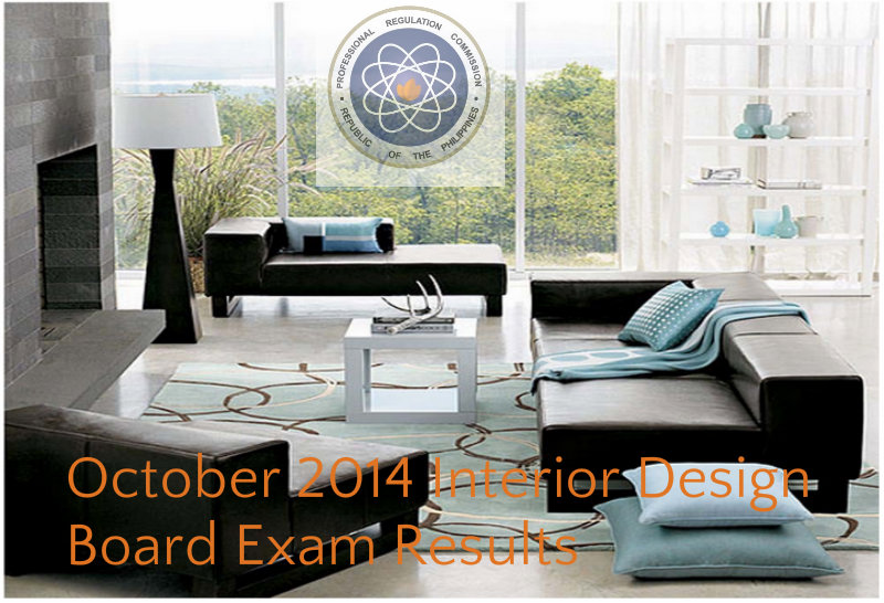 The Said Examination Was Conducted By PRC Board Of Interior Design In Manila Held Last October 14 15 16 2014 Members
