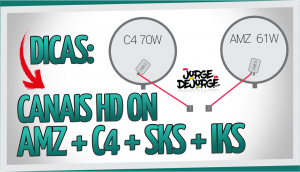 CANAIS-DO-AMAZONAS-E-DO-C4-HD-ON-IKS-SKS-300x172 DICA PARA CANAIS DO AMAZONAS E DO C4 HD ON IKS SKS 18-12-2016