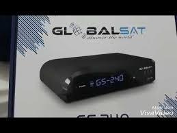 GS-240-CX-BCA GLOBALSAT GS 240 HD ATUALIZAÇÃO 2.27 - 24/05/2018