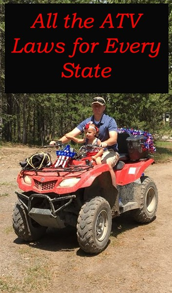All The Atv Laws For Every State Atv Man