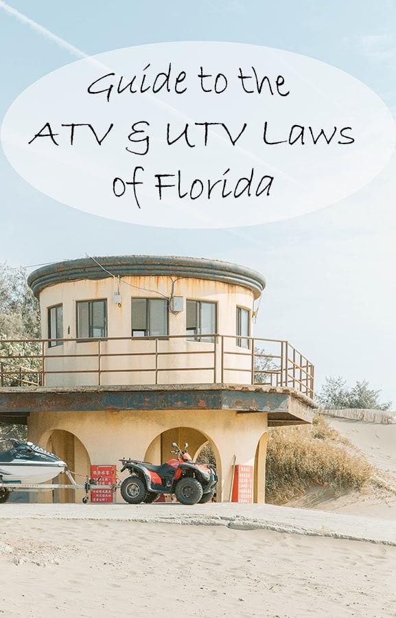 Guide to the ATV and UTV Laws of Florida – ATV Man