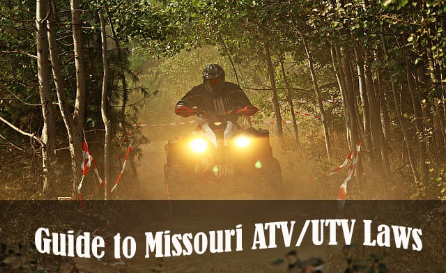 Guide to the ATV and UTV Laws of Missouri