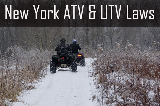 Guide to the ATV and UTV Laws of New York