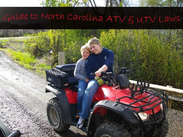 Guide to the ATV and UTV Laws of North Carolina
