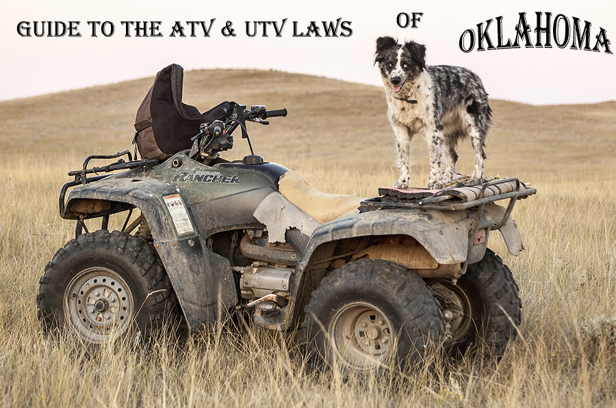 Guide to the ATV and UTV Laws of Oklahoma – ATV Man