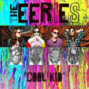 Cool Kid - The Eeries