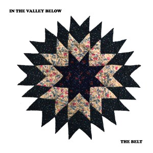The Belt - In The Valley Below
