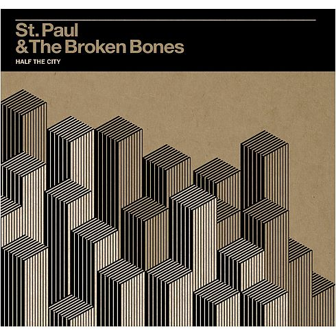 Half the City - St. Paul & The Broken Bones