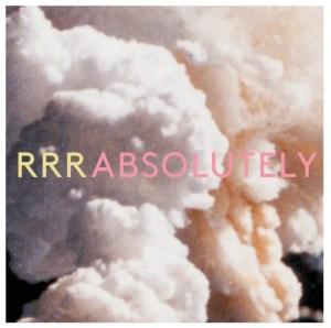 """Absolutely"" - Ra Ra Riot"