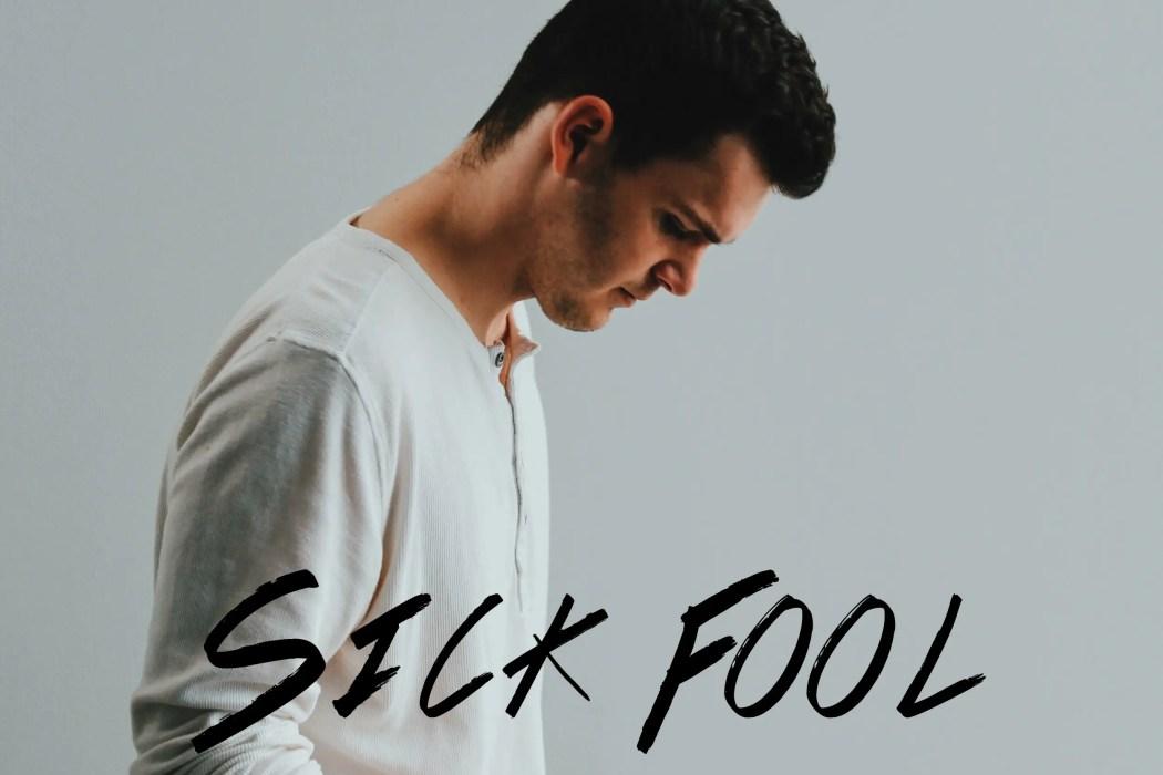 """Sick Fool"" single art - James Quick"