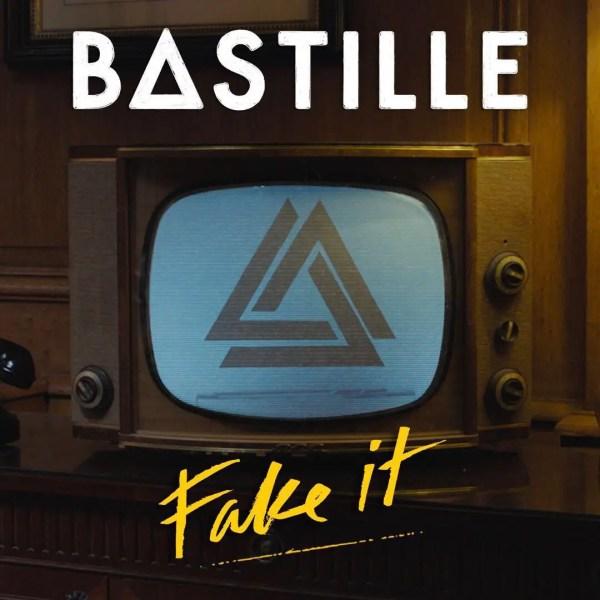 """Fake It"" - Bastille"