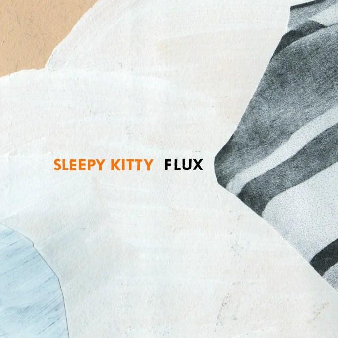 Flux - Sleepy Kitty