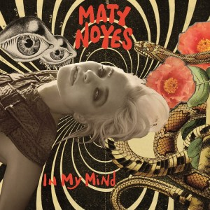 In My Mind - Maty Noyes