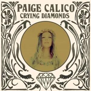 Crying Diamonds - Paige Calico