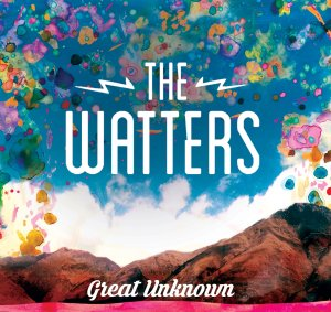 Great Unknown - The Watters