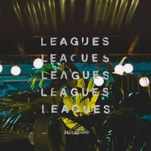 """Leagues"" - Mulherin"