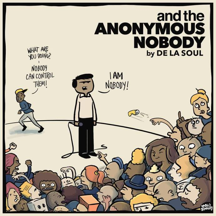 and the Anonymous Nobody... De La Soul