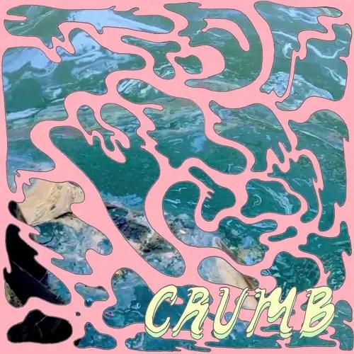 Crumb EP - Crumb
