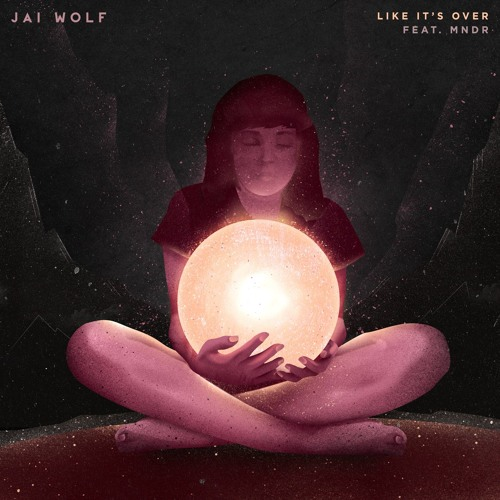 """Like It's Over"" single art - Jai Wolf"