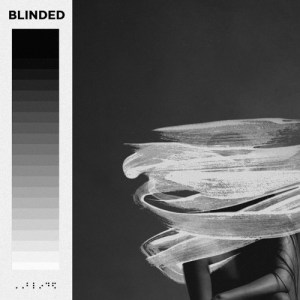 """Blinded"" - Emmit Fenn"