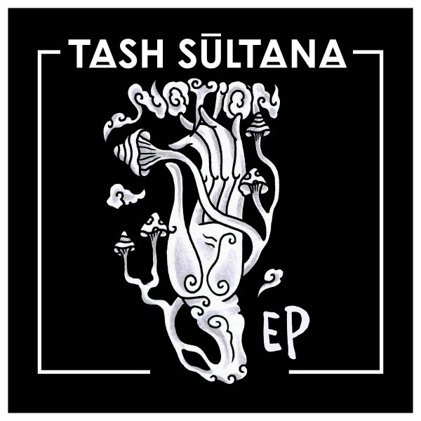 Notion EP - Tash Sultana