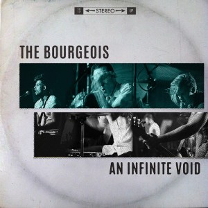 """An Infinite Void"" - The Bourgeois"