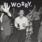 Worry - Jeff Rosenstock