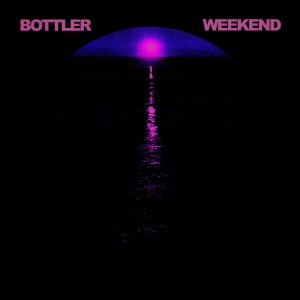 Weekend - Bottler