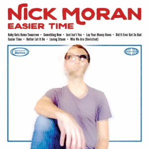 Easier Time - Nick Moran