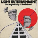 Strangle Risky // Fall Good - Light Entertainment