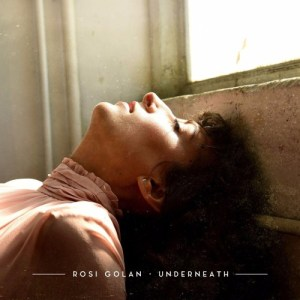 Underneath - Rosi Golan