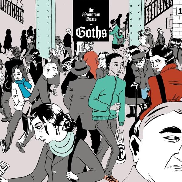 Goths - The Mountain Goats