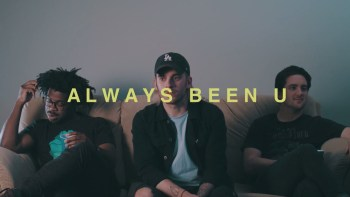 """Always Been U"" - PHANGS & R.LUM.R"