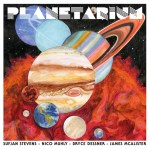 Planetarium - Sufjan Stevens et al
