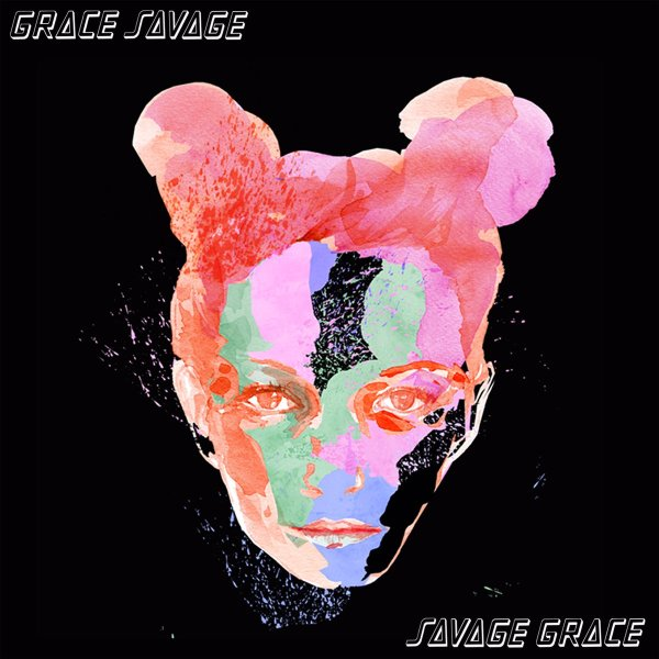 Savage Grace EP - Grace Savage