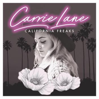 California Freaks - Carrie Lane