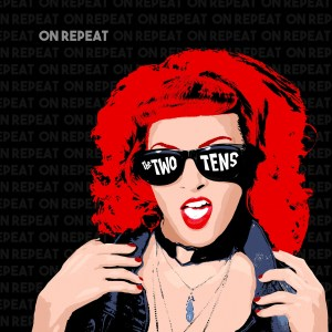 On Repeat - The Two Tens
