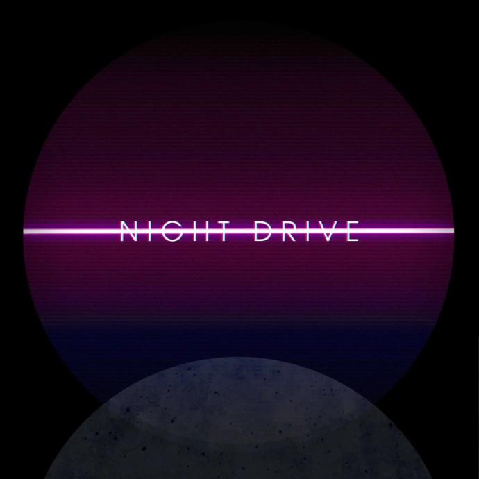 Night Drive - Night Drive
