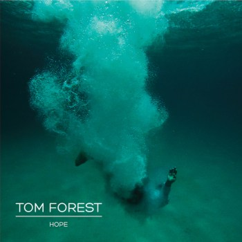 Hope - Tom Forest