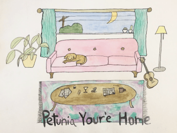 Petunia You're Home - Walter Etc.