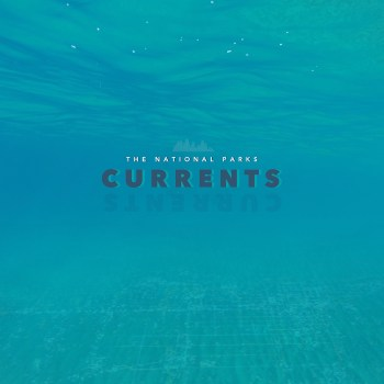 Currents - The National Parks