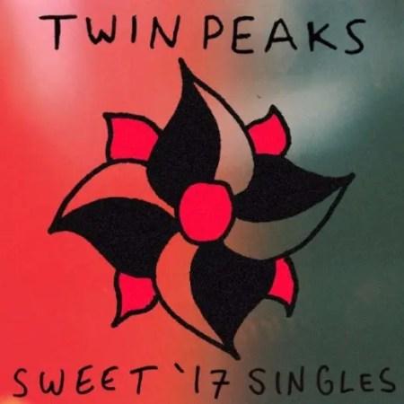 Sweet '17 Singles - Twin Peaks