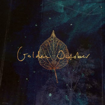 Golden October - All The Luck In The World