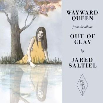 Wayward Queen - Jared Saltiel